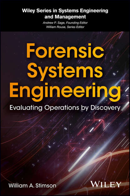 Обложка «Forensic Systems Engineering. Evaluating Operations by Discovery»