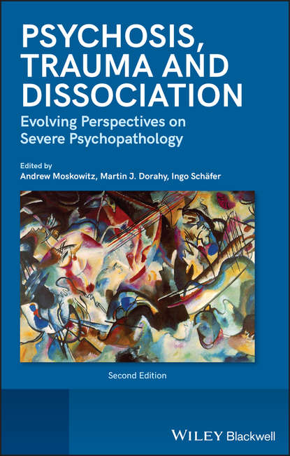 Обложка «Psychosis, Trauma and Dissociation. Evolving Perspectives on Severe Psychopathology»