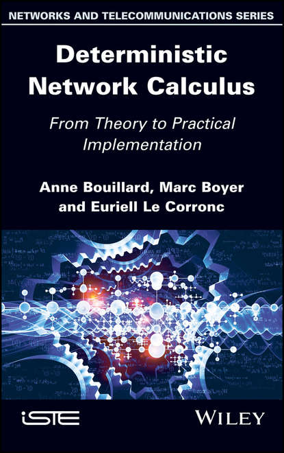 Обложка «Deterministic Network Calculus. From Theory to Practical Implementation»