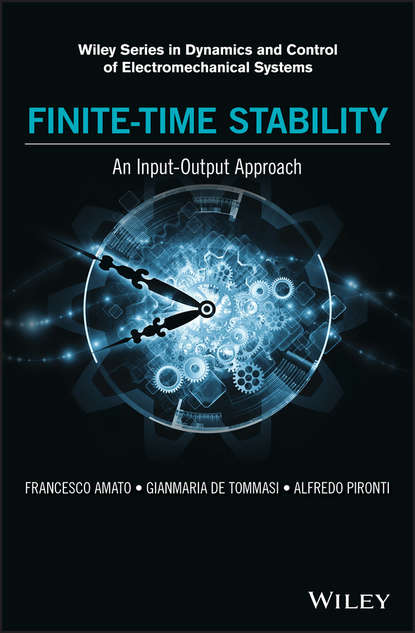 Обложка «Finite-Time Stability: An Input-Output Approach»