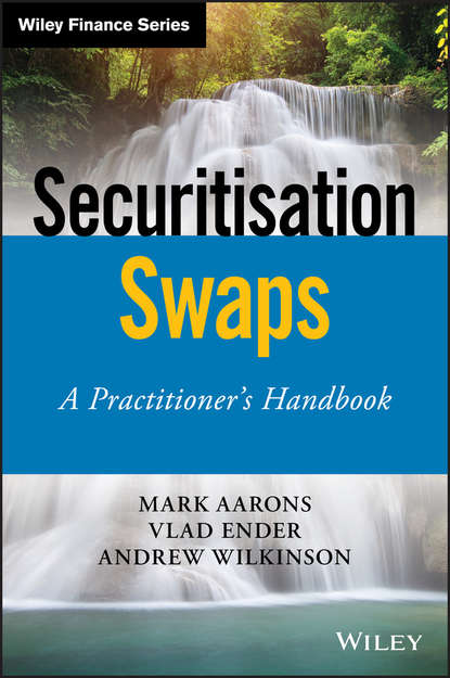 Обложка «Securitisation Swaps. A Practitioner's Handbook»