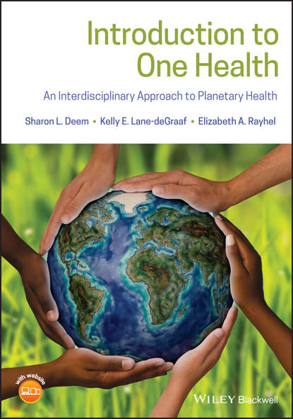 Обложка «Introduction to One Health. An Interdisciplinary Approach to Planetary Health»