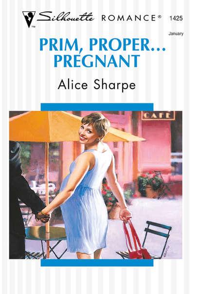 Обложка «Prim, Proper... Pregnant»