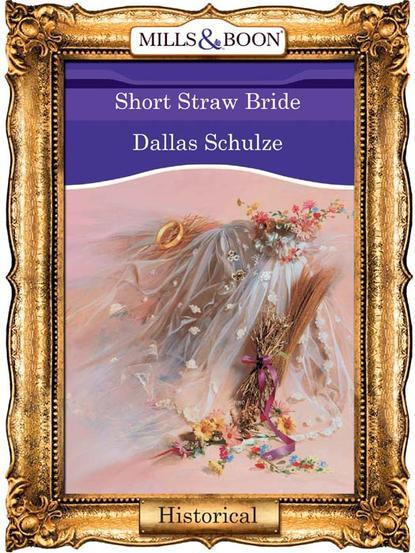 Обложка «Short Straw Bride»
