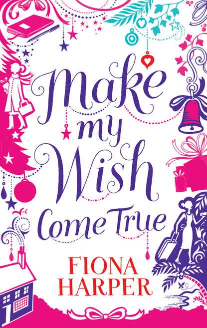 Обложка «Make My Wish Come True»