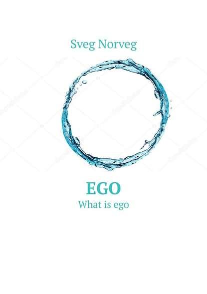 Обложка «Ego. What isego»