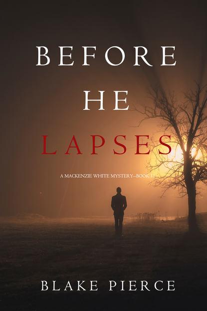 Обложка «Before He Lapses»