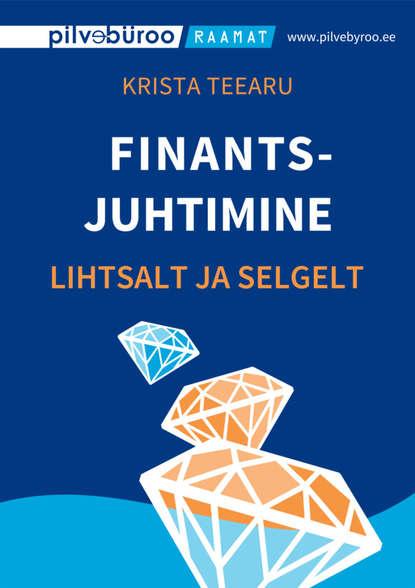 Обложка «Finantsjuhtimine lihtsalt ja selgelt»