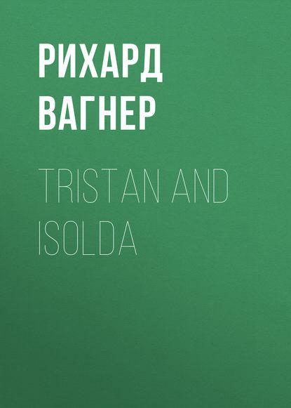 Обложка «Tristan and Isolda»
