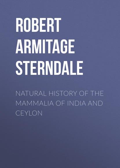 Обложка «Natural History of the Mammalia of India and Ceylon»