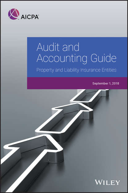 Обложка «Audit and Accounting Guide: Property and Liability Insurance Entities 2018»