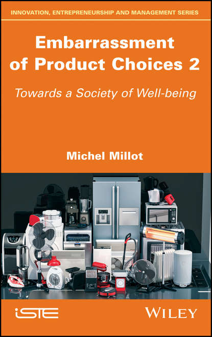 Обложка «Embarrassment of Product Choices 2. Towards a Society of Well-being»