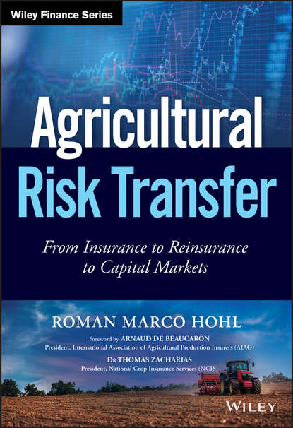 Обложка «Agricultural Risk Transfer. From Insurance to Reinsurance to Capital Markets»
