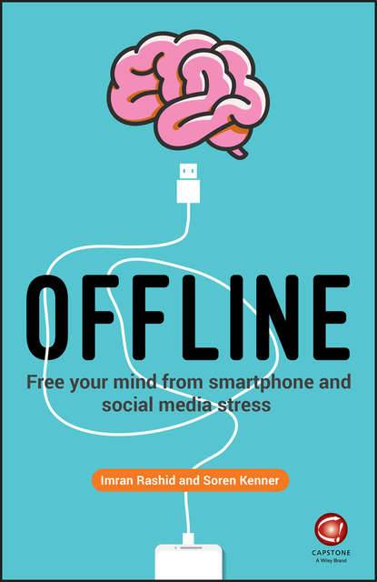 Обложка «Offline. Free Your Mind from Smartphone and Social Media Stress»