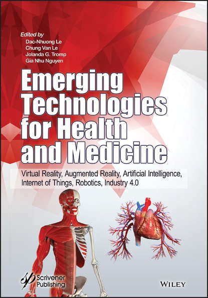 Обложка «Emerging Technologies for Health and Medicine. Virtual Reality, Augmented Reality, Artificial Intelligence, Internet of Things, Robotics, Industry 4.0»
