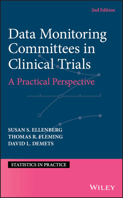 Обложка «Data Monitoring Committees in Clinical Trials. A Practical Perspective»