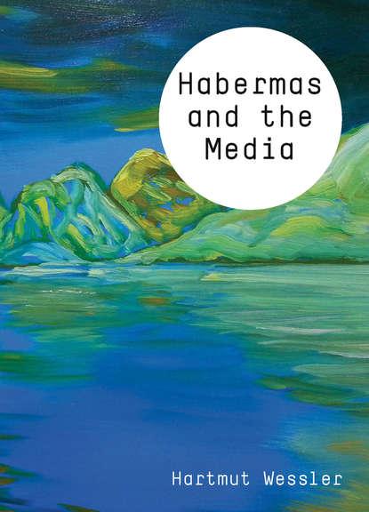 Обложка «Habermas and the Media»