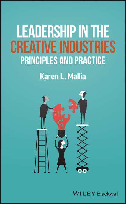 Обложка «Leadership in the Creative Industries. Principles and Practice»