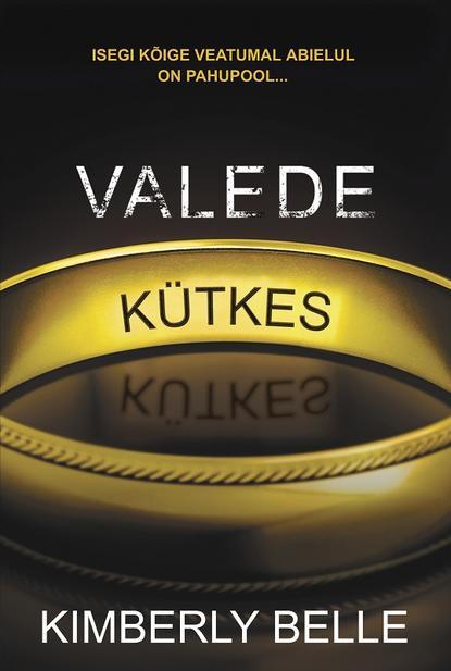 Обложка «Valede kütkes»