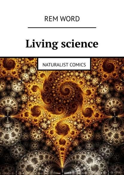 Обложка «Living science. Naturalist Comics»