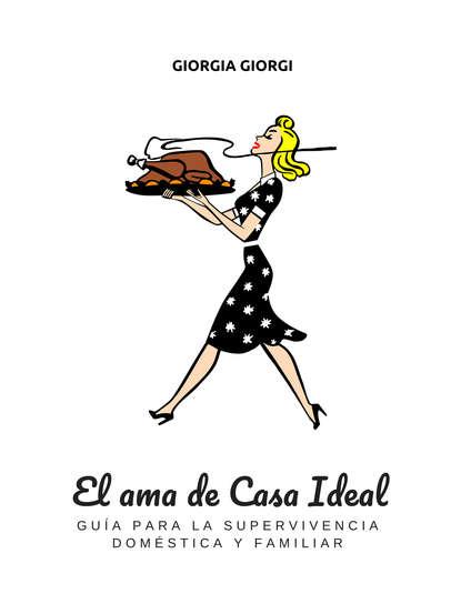 Обложка «El Ama De Casa Ideal»