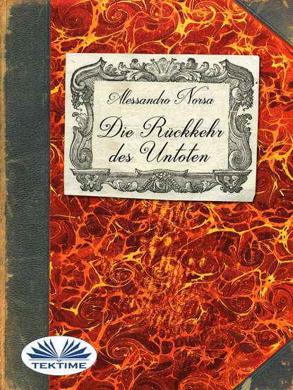 Обложка «Die Rückkehr Des Untoten»