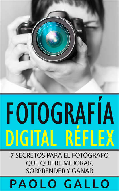 Обложка «Fotografía Digital Réflex»