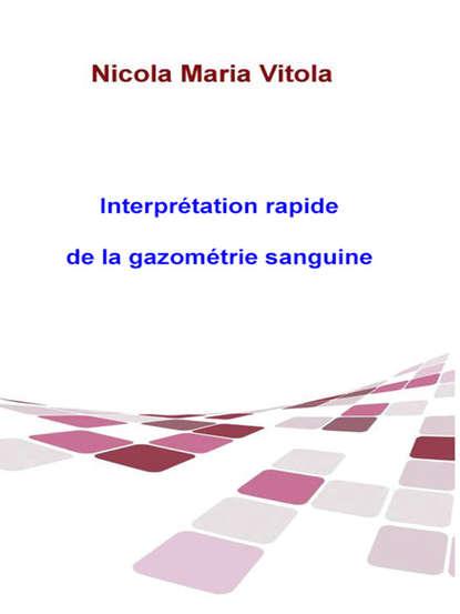 Обложка «Interprétation Rapide De La Gazométrie Sanguine»