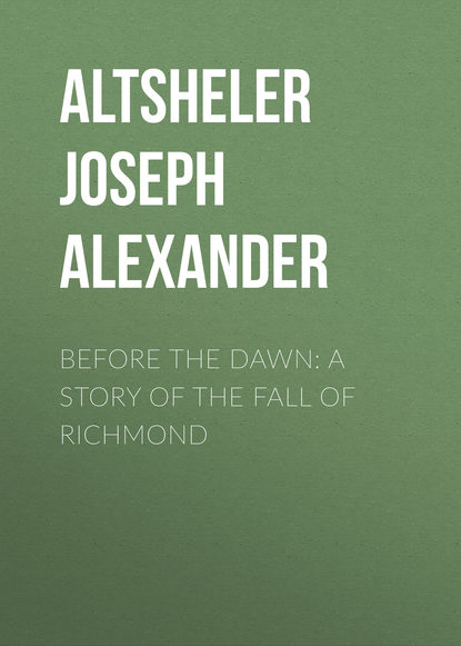 Обложка «Before the Dawn: A Story of the Fall of Richmond»