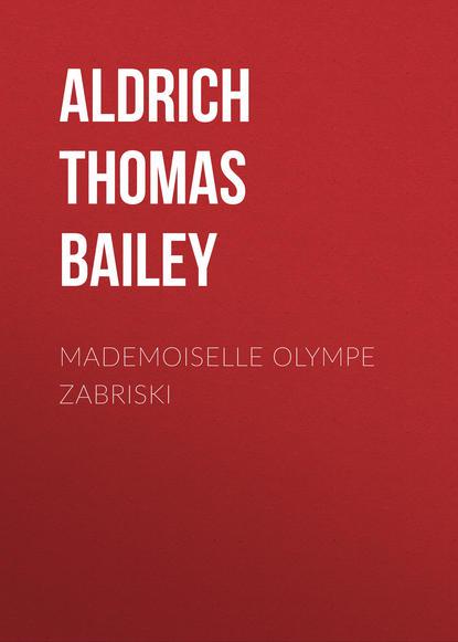 Обложка «Mademoiselle Olympe Zabriski»