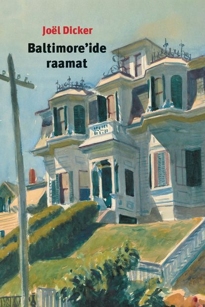 Обложка «Baltimore'ide raamat»