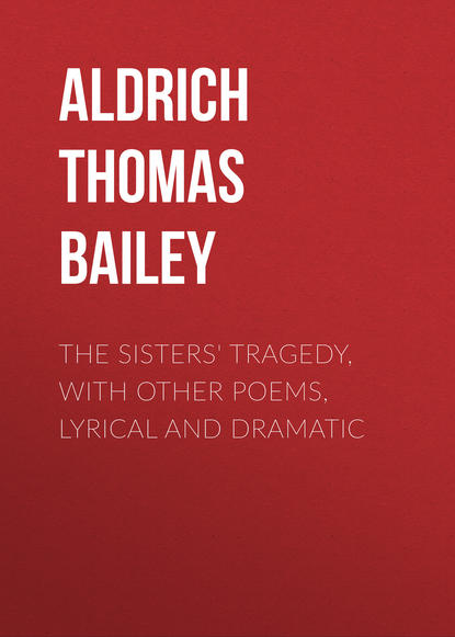 Обложка «The Sisters' Tragedy, with Other Poems, Lyrical and Dramatic»