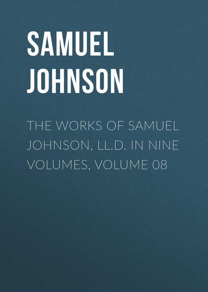 Обложка «The Works of Samuel Johnson, LL.D. in Nine Volumes, Volume 08»