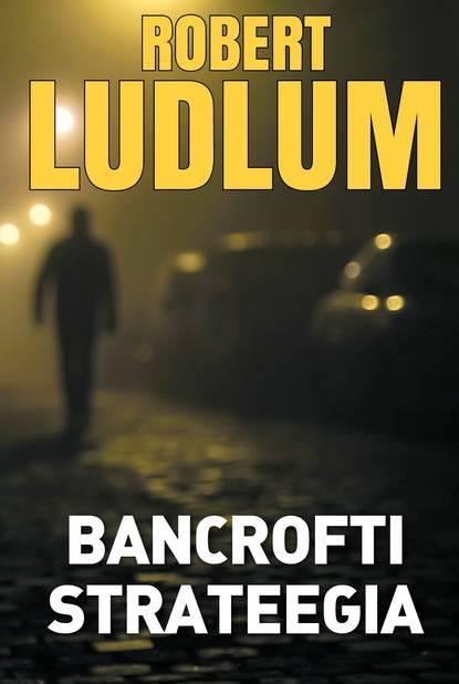 Обложка «Bancrofti strateegia»
