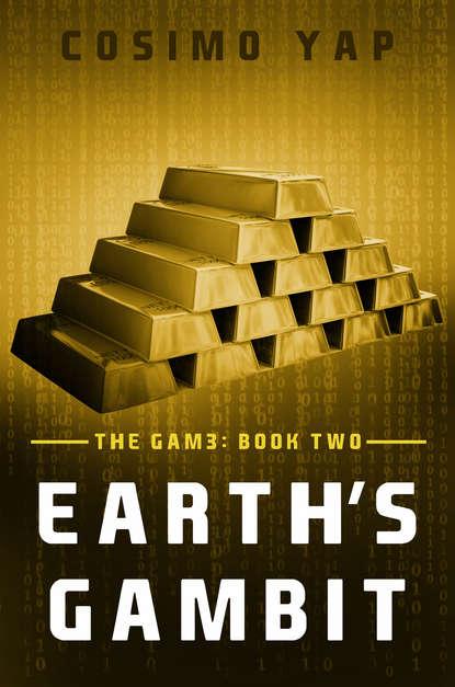 Обложка «Гамбит Земли (Earth's Gambit)»