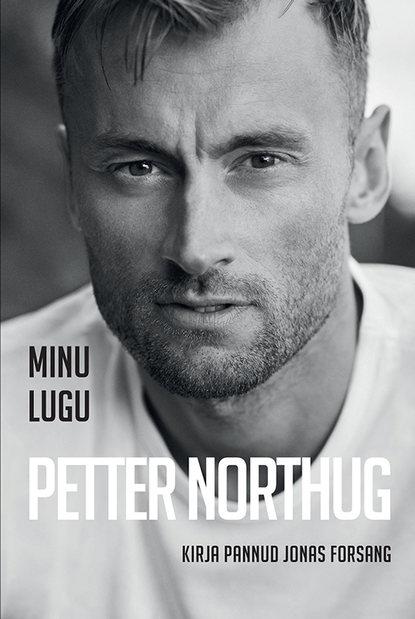 Обложка «Minu lugu. Petter Northug»