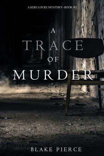 Обложка «A Trace of Murder»