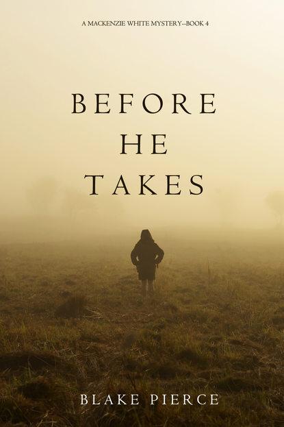 Обложка «Before He Takes»