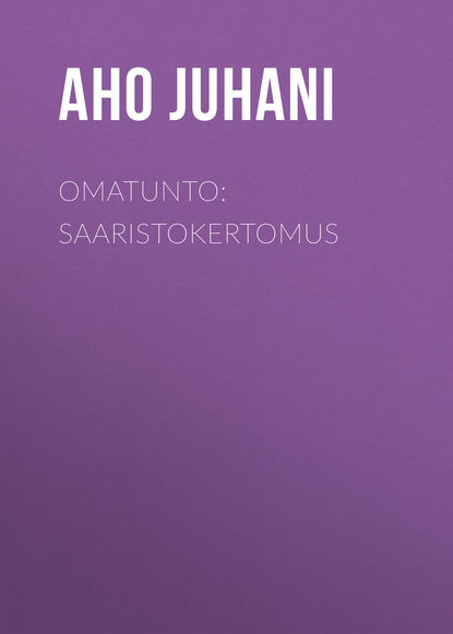 Обложка «Omatunto: Saaristokertomus»