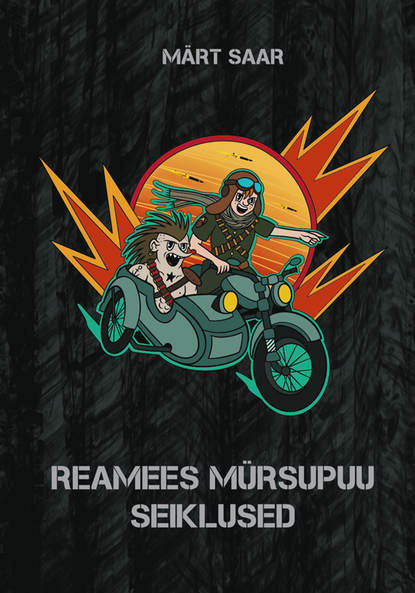Обложка «Reamees Mürsupuu seiklused»